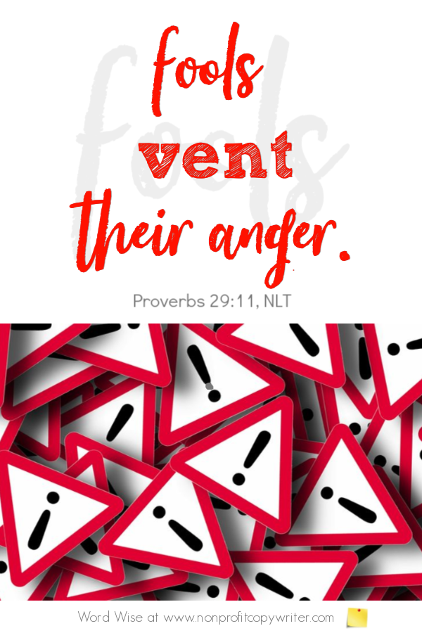 The Exclamation Mark: an online devotional based on Prov 29:11 with Word Wise at Nonprofit Copywriter #ChristianWritingResources
