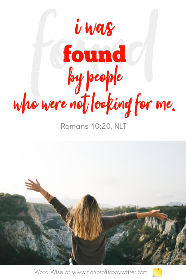 The Prospect: does she know she needs a freelance copywriter? Online devotional based on Rom 10:20 with Word Wise at Nonprofit Copywriter #ChristianWriting