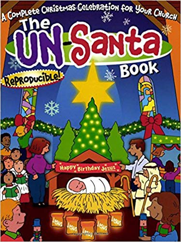 The Un-Santa Book: fun and meaningful Christmas activities for children and families with Word Wise at Nonprofit Copywriter #ChristianWriting