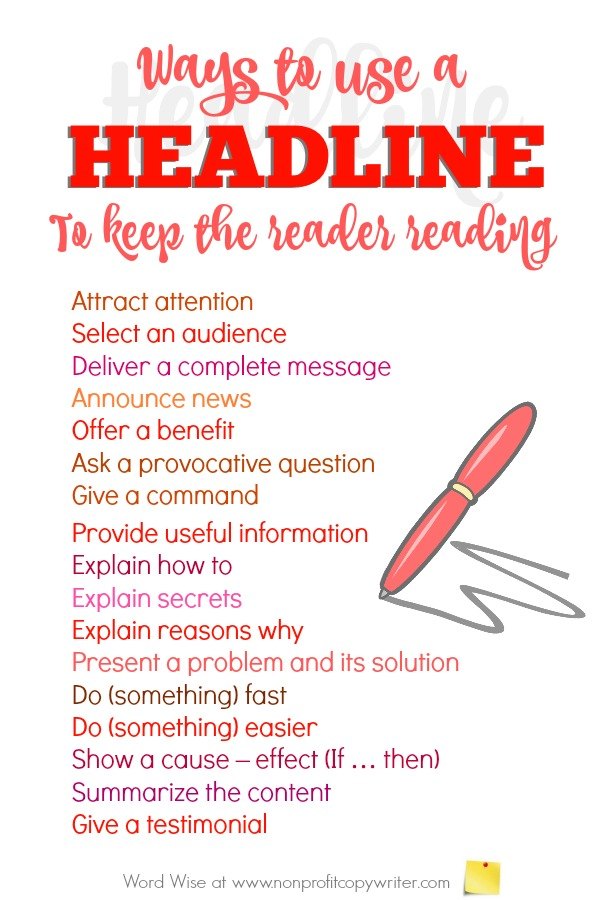 Ways to use a headline to keep your readers reading. Great #copywriting tips for writing headlines for copywriters, content writers, freelance writers. With Word Wise at Nonprofit Copywriter
