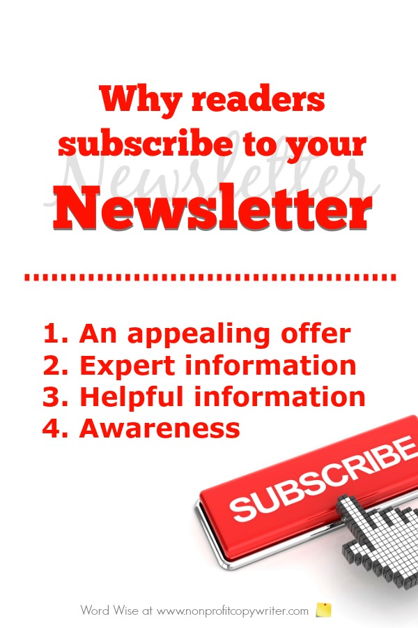 Reasons why readers subscribe to your newsletter: great tips for entrepreneurs, nonprofits, ministries, freelancers. With Word Wise at Nonprofit Copywriter