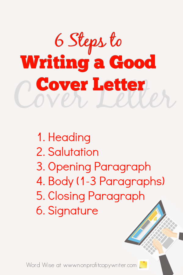6 Steps to Writing a Good Cover Letter with Word Wise at Nonprofit Copywriter #WritingTips #FreelanceWriter